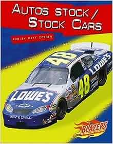 Autos stock / Stock Cars (Caballos de fuerza / Horsepower