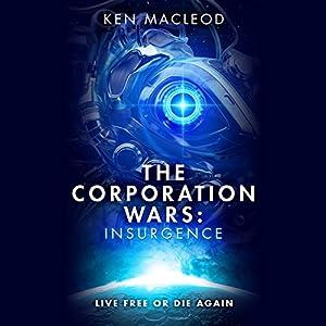 The Corporation Wars: Insurgence Audiobook