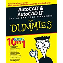 AutoCAD and AutoCAD LT All-in-One Desk Reference For Dummies