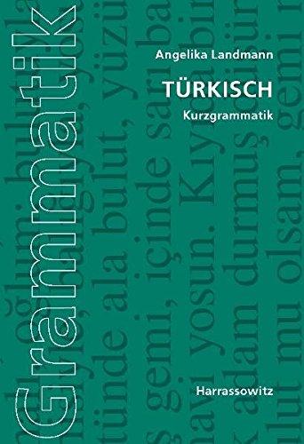 Türkisch: Kurzgrammatik
