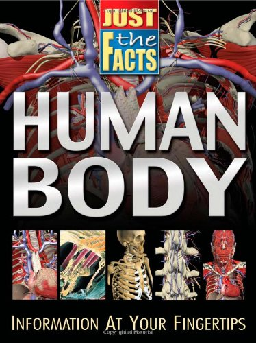 Read Online Just the Facts Human Body pdf epub