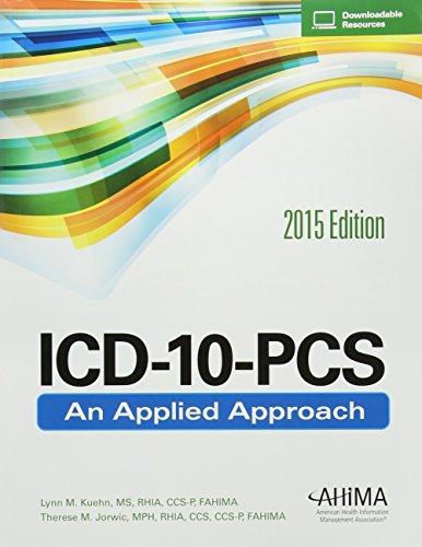 ICD-10-PCS 2015: An Applied Approach