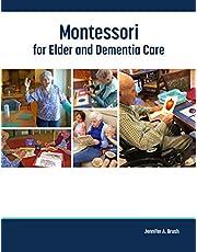 Montessori for Elder and Dementia Care
