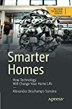 Smarter Homes: How Technology Will Change Your Home Life