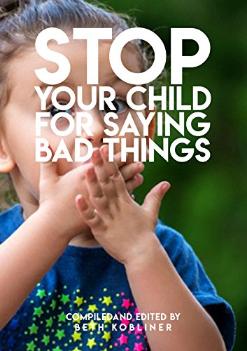 STOP Your Child For Saying Bad Things