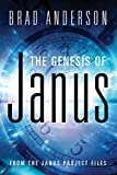 The Genesis of Janus: from The Janus Project files