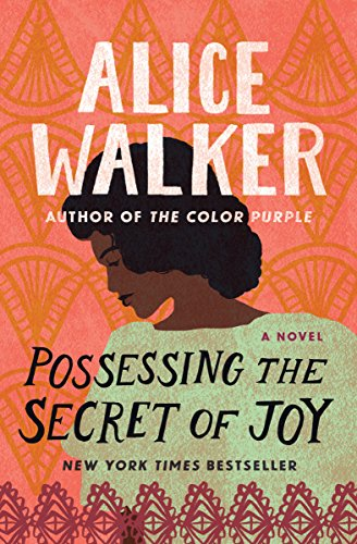 Possessing the Secret of Joy (The Color Purple Collection Book 3 ...
