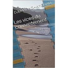Les vices du consentement (French Edition)