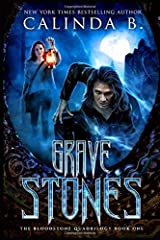 Grave Stones (The Bloodstone Quadrilogy) (Volume 1) Paperback