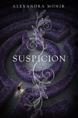 Suspicion by [Monir, Alexandra]