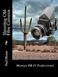 Shooting Old Film Cameras - Mamiya RB67 Professional