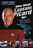 Best Star Trek Jeans In The Worlds - What Would Captain Picard Do?: Captain's Orders from Review