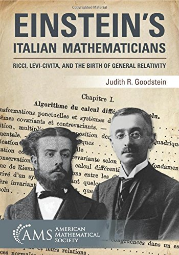 civita The Levi And Ricci General Mathematicians Italian Einstein's Of Relativity Birth BFWqfISap