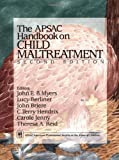 img - for APSAC Handbook on Child Maltreatment by John E. B. Myers (2002-01-15) book / textbook / text book