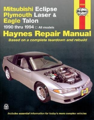 [(Mitsubishi Eclipse, Plymouth Laser and Eagle Talon (1990-1994) Automotive Repair Manual)] [Author: Mike Stubblefield] published on (November, 1995)