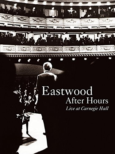 eastwood-after-hours-live-at-carnegie-hall