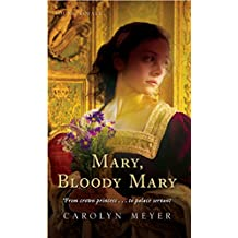 Mary, Bloody Mary: A Young Royals Book