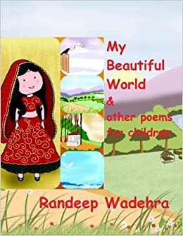 Book My Beautiful World and Other Poems For Children: Illustrated Poems For Children