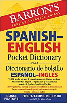 Barron's Spanish-english Pocket Dictionary: 70,000 Words, Phrases & Examples Presented In Two Sections: American Style English To Spanish -- Spanish To English por Margaret Cop epub