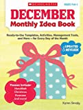 December Monthly Idea Book, Karen Sevaly, 0545379369
