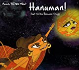 Amma, Tell Me About Hanuman!: Part 1 in the Hanuman Trilogy
