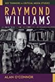 Raymond Williams, Alan O'Connor, 0742535509