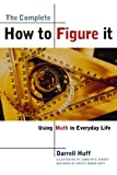 The Complete How to Figure It, Darrell Huff, 0393319245