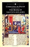 The Book of the City of Ladies, Christine De Pizan, 0140446893