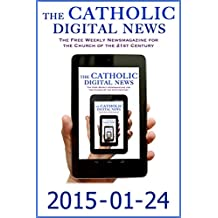 The Catholic Digital News 2015-01-24 (Special Issue: Pope Francis in the Philippines)