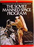 img - for The Soviet Manned Space Program book / textbook / text book