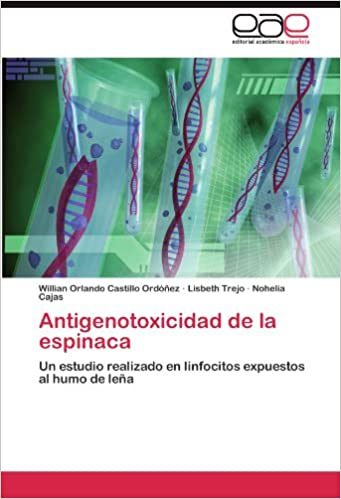 Antigenotoxicidad de la espinaca: Un estudio realizado en ...