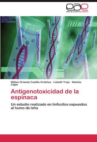 Descargar Libro Antigenotoxicidad De La Espinaca Castillo Ordóñez Willian Orlando