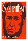 Solzhenitsyn, David Burg and George Feifer, 0812813758