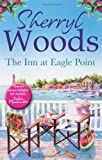 """The Inn at Eagle Point (Chesapeake Shores 1)"" av Sherryl Woods"