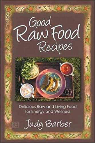 Good raw food recipes delicious raw and living food for energy and good raw food recipes delicious raw and living food for energy and wellness amazon judy barber 9781781330050 books forumfinder Image collections