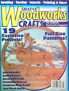 Creative Woodworks & Crafts (The Ultimate Woodcrafts Magazine, January 2000 Number 68)