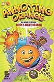 My Name Is Orange - Secret Agent Orange!, Jim Salicrup, 1597073628