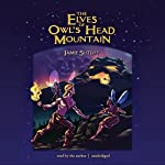 The Elves of Owl's Head Mountain   Jamie Sutliff