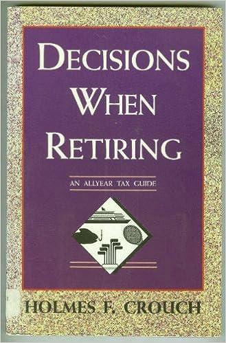 Decisions When Retiring (An Allyear Tax Guide)