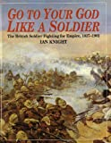 download ebook go to your god like a soldier: the british soldier fighting for empire, 1837-1902 pdf epub