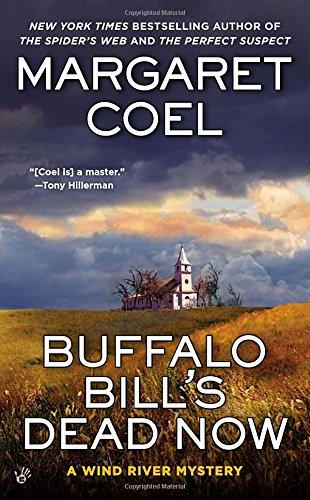 Buffalo Bill's Dead Now (A Wind River Mystery) [Margaret Coel] (De Bolsillo)