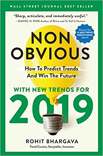 Amazon com: Non-Obvious 2019: How To Predict Trends And Win