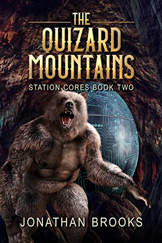 Core Game Book - The Quizard Mountains: A Dungeon Core Epic (Station Cores Book 2)