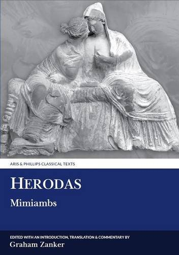 Herodas: Mimiambs (Aris and Phillips Classical Texts) by Brand: Aris Phillips