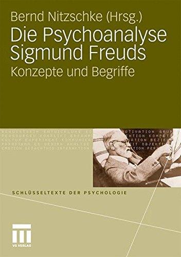 die-psychoanalyse-sigmund-freuds-konzepte-und-begriffe-schlsseltexte-der-psychologie-german-edition