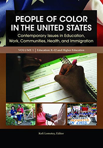 People of Color in the United States [4 volumes]: Contemporary Issues in Education, Work, Communities, Health, and Immigration
