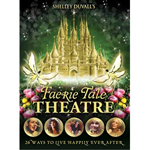 Shelley Duvall's Faerie Tale Theatre: The Complete Collection (2008)