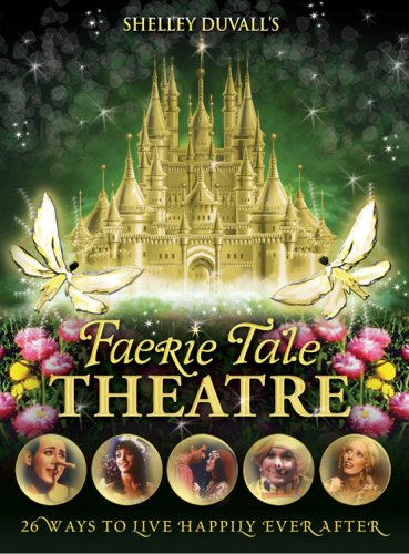 Shelley Duvall's Faerie Tale Theatre: The Complete -