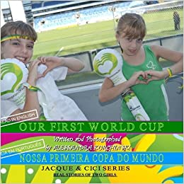 Our First World Cup: ALESSANDRA KURCHINSKI: 9781312430839: Amazon.com: Books