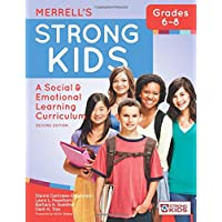Merrell's Strong Kids--Grades 6-8: A Social and Emotional Learning Curriculum, Second Edition